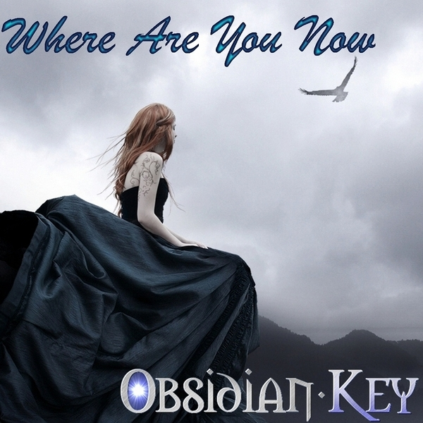 Where Are You Now Cover Art (c) Obsidian Key